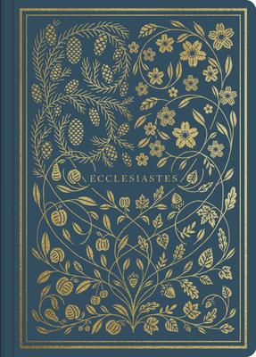 ESV Illuminated Scripture Journal: Ecclesiastes