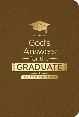 God's Answers for the Graduate: Class of 2020 - Brown NKJV: New King James Version