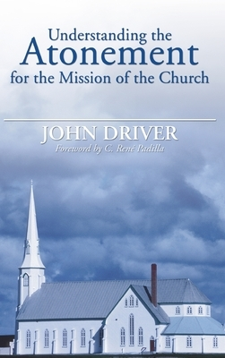 Understanding the Atonement for the Mission of the Church