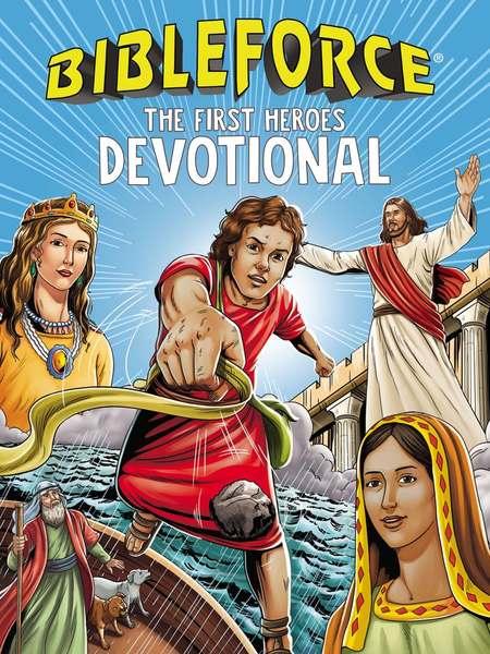 Bibleforce Devotional: The First Heroes Devotional
