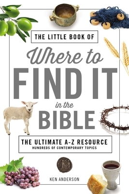 The Little Book of Where to Find It in the Bible