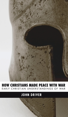 How Christians Made Peace with War