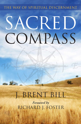 Sacred Compass: The Way of Spiritual Discernment
