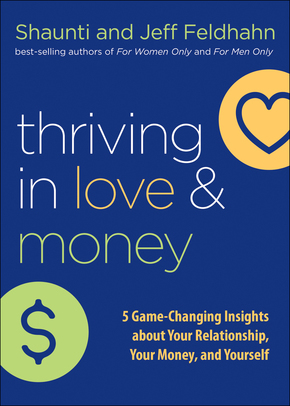 Thriving in Love and Money Discussion Kit: 5 Game-Changing Insights about Your Relationship, Your Money, and Yourself