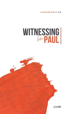 Witnessing Like Paul: Student Edition