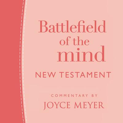 Battlefield of the Mind New Testament Lib/E