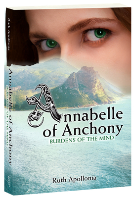 Annabelle of Anchony: Burdens of the Mind