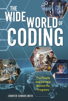 The Wide World of Coding: The People and Careers Behind the Programs