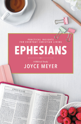 Ephesians: A Biblical Study