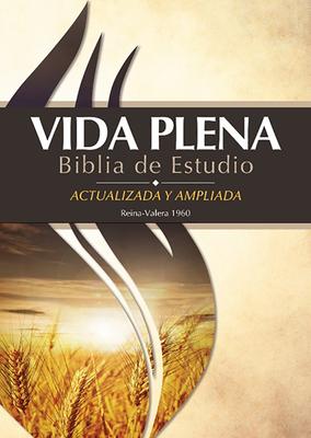 Vida Plena Biblia de Estudio - Actualizada Y Ampliada
