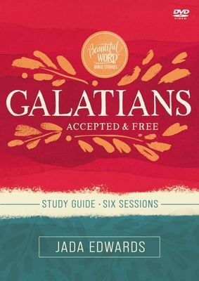 Galatians Video Study: Liberating Acceptance