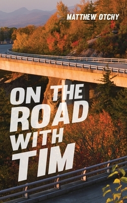 On the Road with Tim