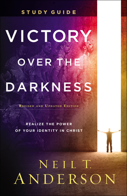 Victory Over the Darkness Study Guide: Realize the Power of Your Identity in Christ