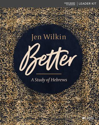 Better - Leader Kit: A Study of Hebrews