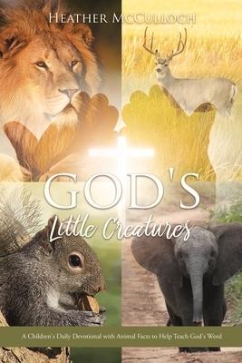 God's Little Creatures