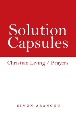 Solution Capsules: Christian Living / Prayers