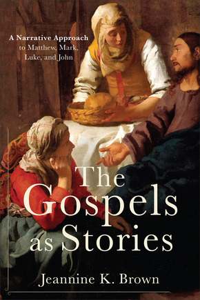 The Gospels as Stories: A Narrative Approach to Matthew, Mark, Luke, and John