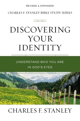 Discovering Your Identity: Understand Who You Are in God's Eyes