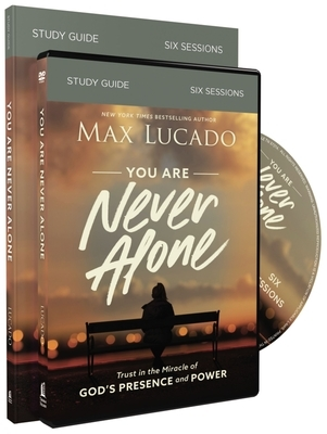 You Are Never Alone Study Guide with DVD: Trust in the Miracle of God's Presence and Power