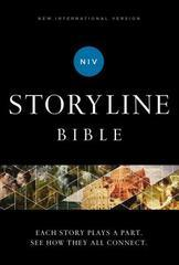 NIV, Storyline Bible, Hardcover, Comfort Print: Each Story Plays a Part. Se