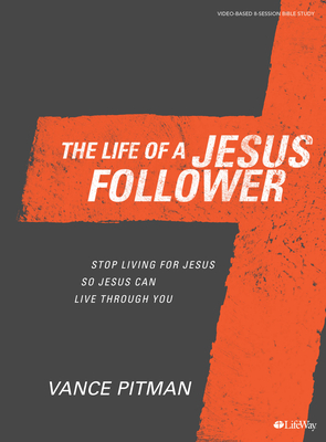 The Life of a Jesus Follower - Bible Study Book