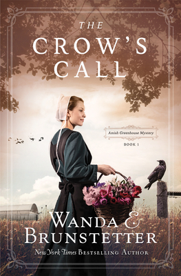 The Crow's Call: Amish Greehouse Mystery - Book 1