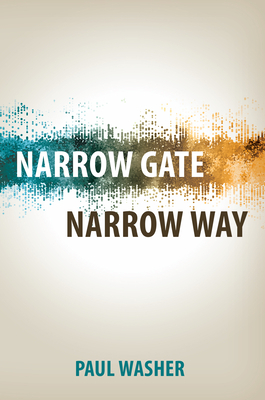 Narrow Gate Narrow Way