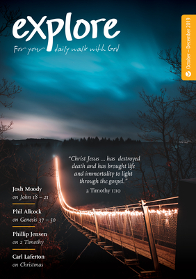 Explore (Oct-Dec 2019): For Your Daily Walk with God