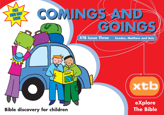 Xtb 3: Comings & Goings, 3: Bible Discovery for Children