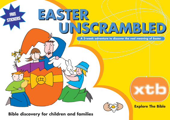 Xtb: Easter Unscrambled: Bible Discovery for Children and Families