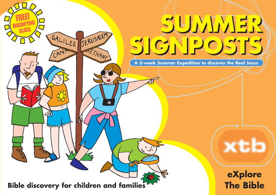 Xtb: Summer Signposts: Bible Discovery for Children and Families
