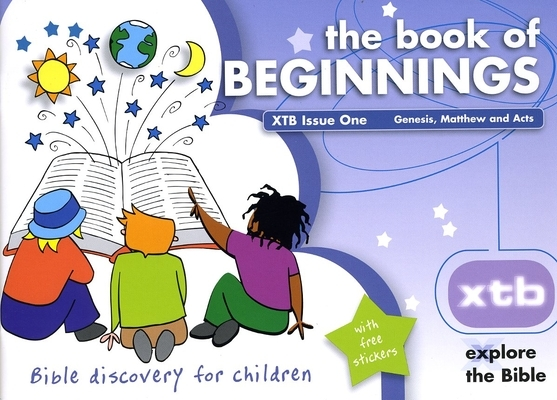 Xtb 1: The Book of Beginnings, 1: Bible Discovery for Children