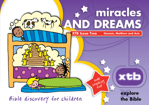Xtb 2: Miracles & Dreams, 2: Bible Discovery for Children