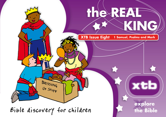 Xtb 8: The Real King, 8: Bible Discovery for Children