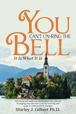 You Can't Un-Ring the Bell: It Is What It Is