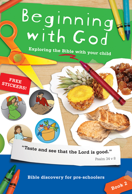 Beginning with God: Book 2, 2: Exploring the Bible with Your Child
