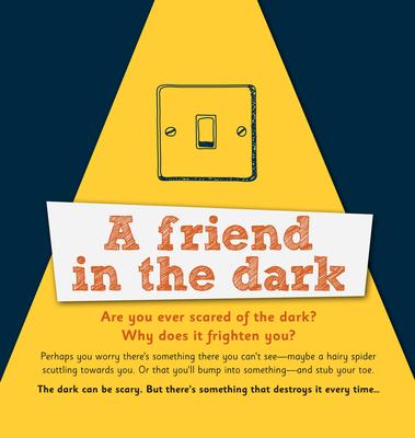 A Friend in the Dark: Pack of 25