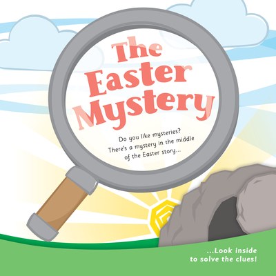 The Easter Mystery - Pack of 25: Pack of 25 Children's Easter Leaflets