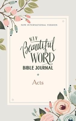 Niv, Beautiful Word Bible Journal, Acts, Paperback, Comfort Print