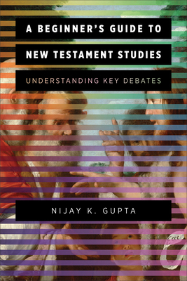 Beginner's Guide to New Testament Studies