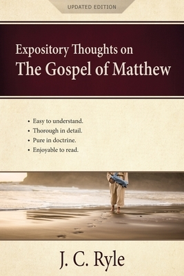 Expository Thoughts on the Gospel of Matthew: A Commentary