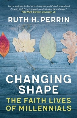 Changing Shape: The Faith Lives of Millennials