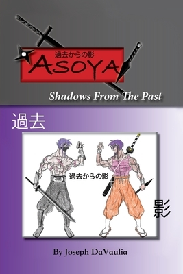 Asoya; Shadows From the Past (過去からの影)