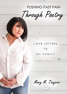Pushing Past Pain Through Poetry: Love Letters To My Family