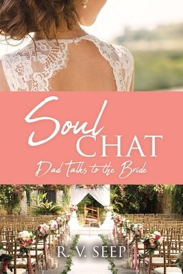 Soulchat: Dad Talks to the Bride