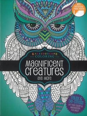 Coloring Book-Magnificent Creatures and More: Kaleidoscope Coloring