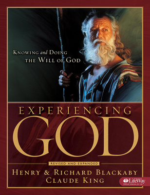 Experiencing God - Member Book: Knowing and Doing the Will of God