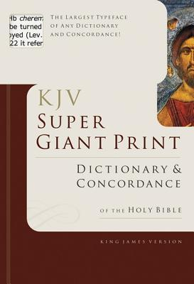 Super Giant Print Bible Dictionary and Concordance