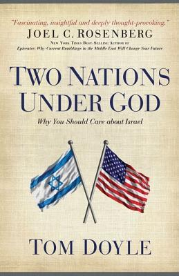 Two Nations Under God: Why You Should Care about Israel