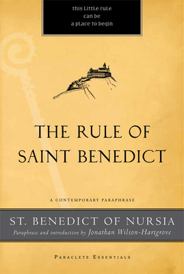 Rule of Saint Benedict: A Contemporary Paraphrase